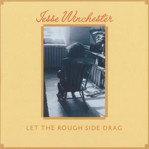 Let the Rough Side Drag album