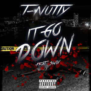It Goes Down (feat. Swiv) - Single