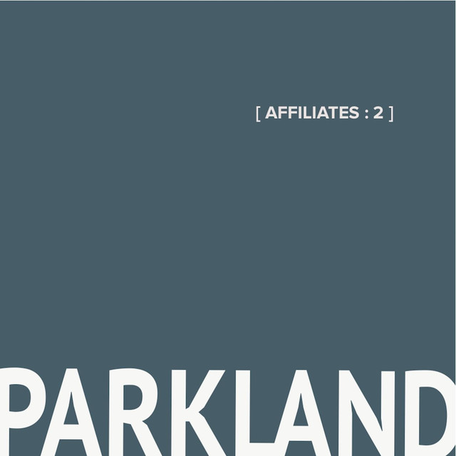 Album cover for Affiliates: 2 by Parkland