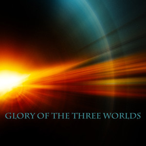 Glory of the Three Worlds Albumcover