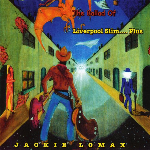 The Ballad of Liverpool Slim… Plus