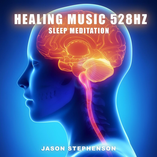 Healing Music 528 Hz Sleep Meditation by Jason Stephenson on