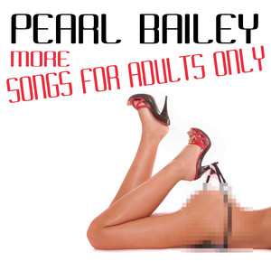 For Adults Only / More Songs for Adults Only