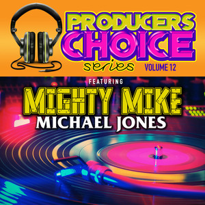Producers Choice Vol. 12 (feat. Mighty Mike) Albumcover
