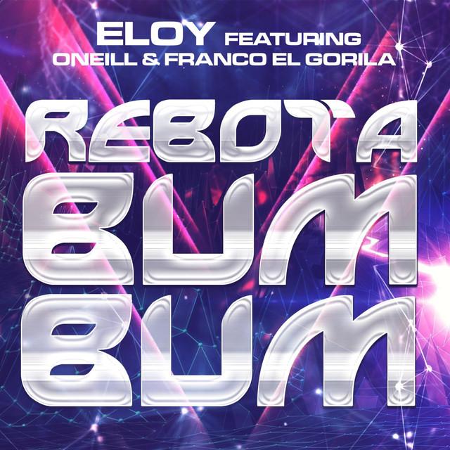 "Rebota Bum Bum (feat. Oneill & Franco ""El Gorila"")"