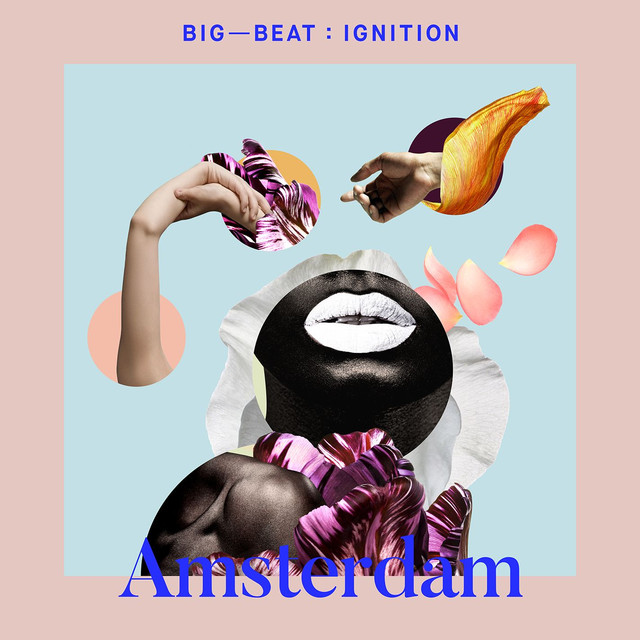 Big Beat Ignition: Amsterdam