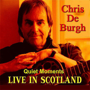 Quiet Moments  - Chris De Burgh