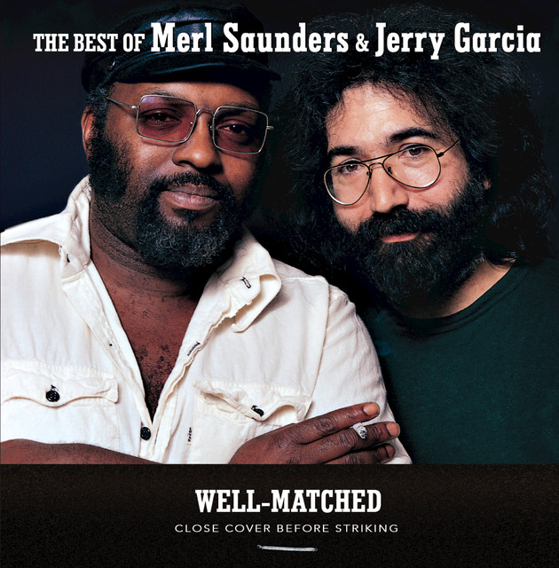 Well Matched: The Best Of Merl Saunders & Jerry Garcia