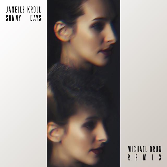 Sunny Days (Michael Brun Remix)