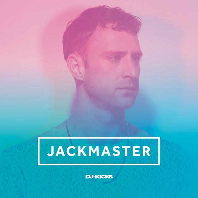 DJ-Kicks (Jackmaster) [mixed Tracks]