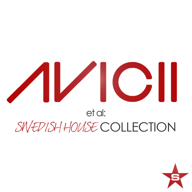 Avicii et al: Swedish House Collection - Taken from Superstar