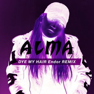 Dye My Hair (Endor Remix)
