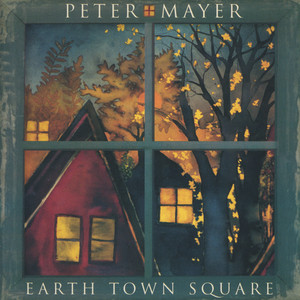Earth Town Square - Peter Mayer
