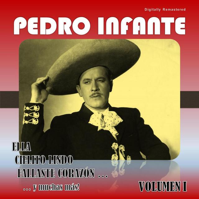 Pedro Infante, Vol. 1