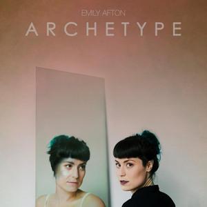 Archetype - Emily Afton