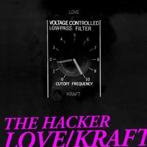 The Hacker - Love/Kraft (Complete Edition) album