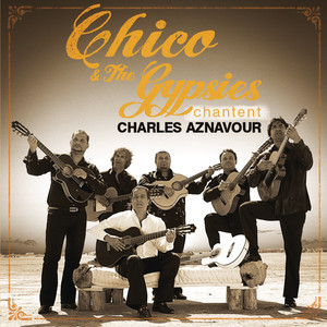 Chico Et Les Gypsies chantent Aznavour album