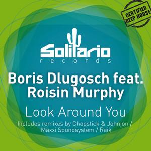 Boris, Róisín Murphy Look Around You - Original Mix cover