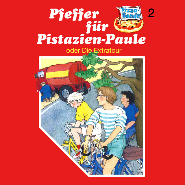 Folge 2: Pfeffer für Pistazien-Paule (oder Die Extratour) Cover
