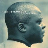 Henri Dikongué profile