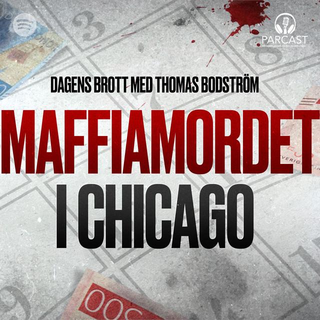 Thomas Bodström: Maffiamordet i Chicago