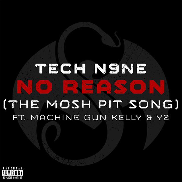 No Reason (The Mosh Pit Song)