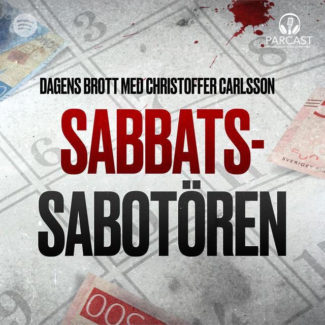 Christoffer Carlsson: Sabbatssabotören