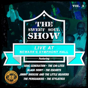 The Sweet Soul Show: Live at Newark's Symphony Hall - Volume 3 (Digitally Remastered) album