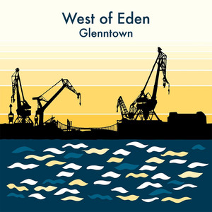 West of Eden, Glenntown på Spotify