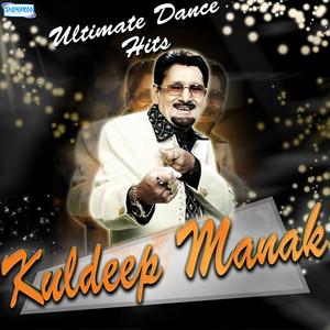 Ultimate Dance Hits - Kuldeep Manak