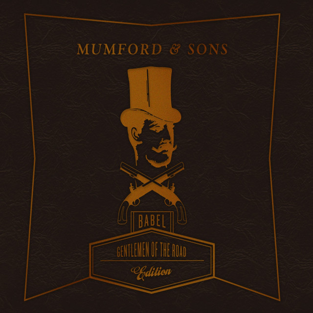 Babel Mumford Sons: Babel (Gentlemen Of The Road Edition) By Mumford & Sons On