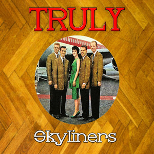 Truly Skyliners