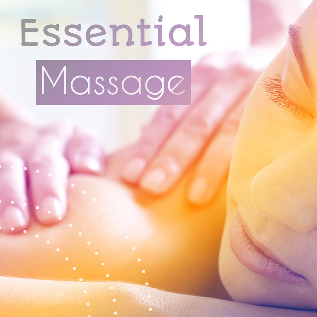 Essential Massage Calm Music For Massage Hot Oil Sensual Steps By Healing Touch Music On Spotify