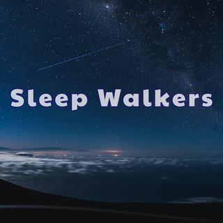 Sleep Walk.