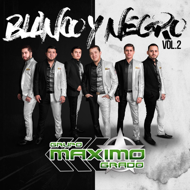 Album cover for Blanco y Negro Vol. 2 by Grupo Maximo Grado