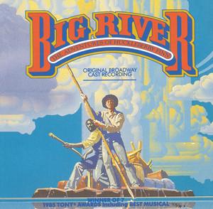 Big River: The Adventures Of Huckleberry Finn album