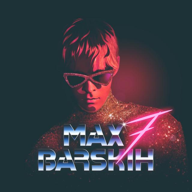 Album cover for 7 by Max Barskih