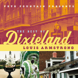 Pete Fountain Presents The Best Of Dixieland: Louis Armstrong album
