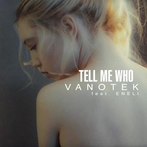 Tell Me Who Albümü
