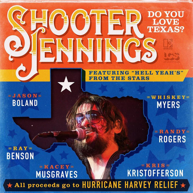 Do You Love Texas? (feat. Ray Benson, Jason Boland, Kris Kristofferson, Kacey Musgraves, Whiskey Myers, Randy Rogers)
