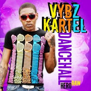 Dancehall Hero EP Raw Albümü