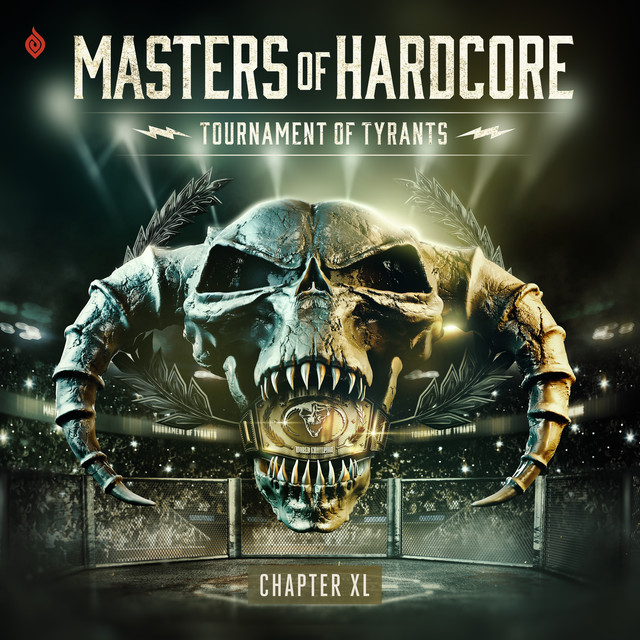 Masters Of Hardcore Chapter XL - Tournament Of Tyrants