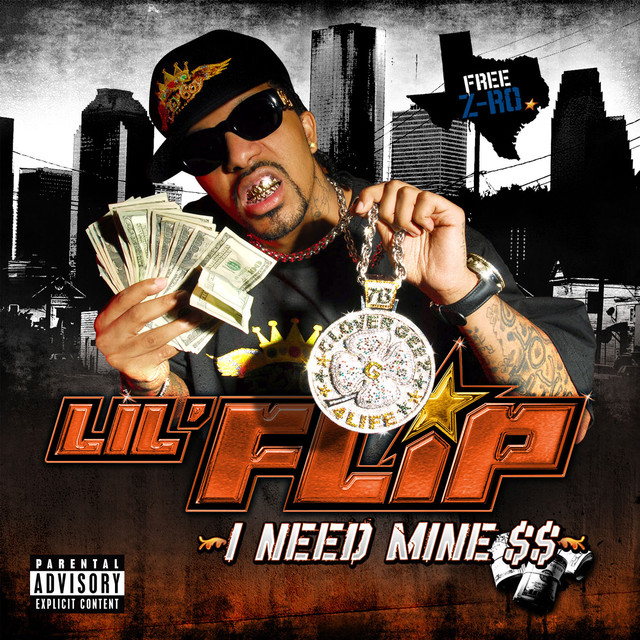 Lil' Flip I Need Mine $$ album cover