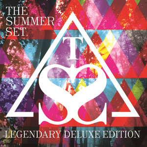 Legendary - The Summer Set