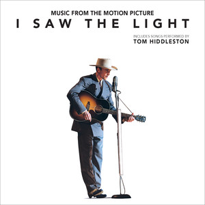 I Saw the Light Original Motion Picture Soundtrack