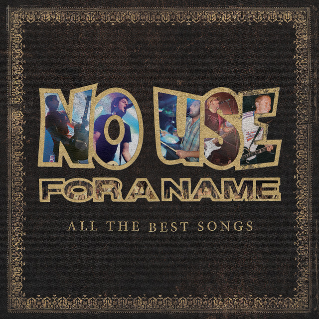 Album cover for All the Best Songs by No Use For A Name