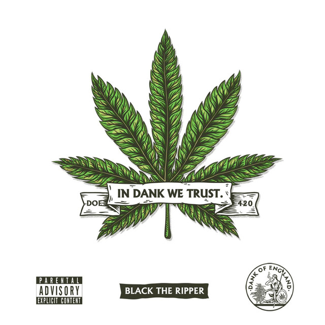 Album cover for In Dank We Trust by Black The Ripper