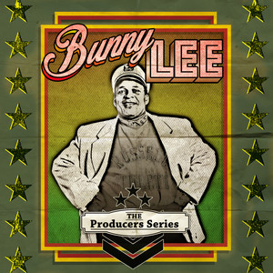 The Producer Series - Bunny Lee album