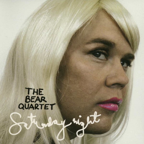 Skivomslag för Bear Quartet: Saturday Night