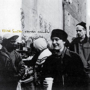 Roman Candle - Elliott Smith